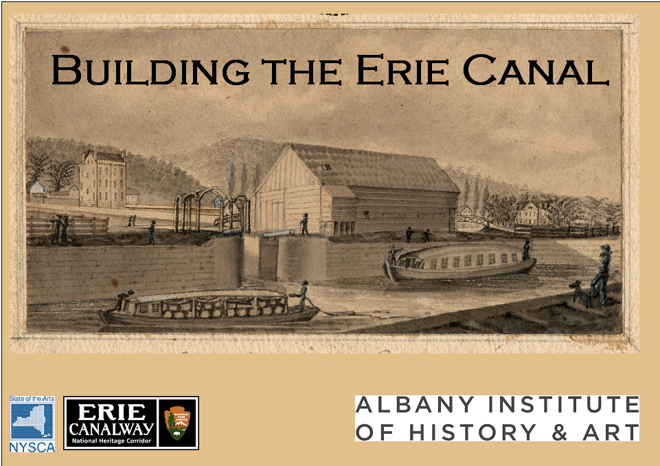 Building The Erie Canal Albany Institute Of History And Art